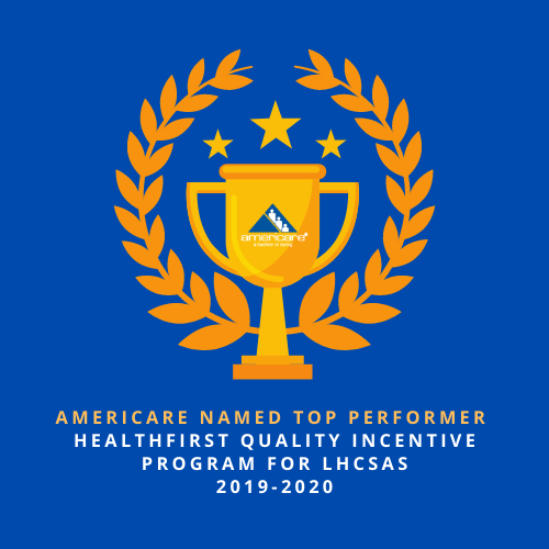 Americare Recognized As Top Performer By HealthFirst Quality Incentive Program For LHCSAS